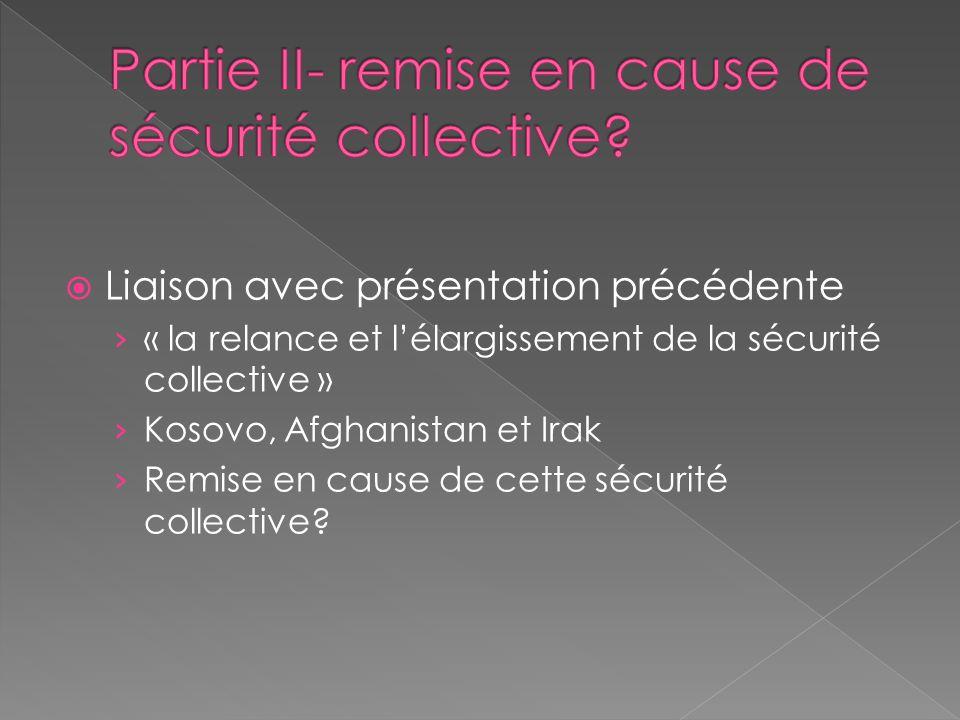 Partie II- remise en cause de sécurité collective
