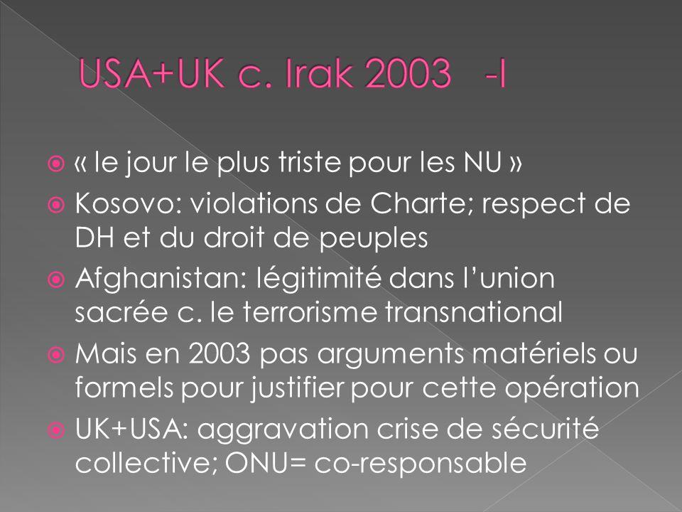 USA+UK c. Irak 2003 -I « le jour le plus triste pour les NU »