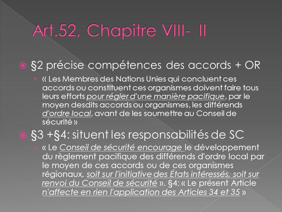 Art.52, Chapitre VIII- II §3 +§4: situent les responsabilités de SC