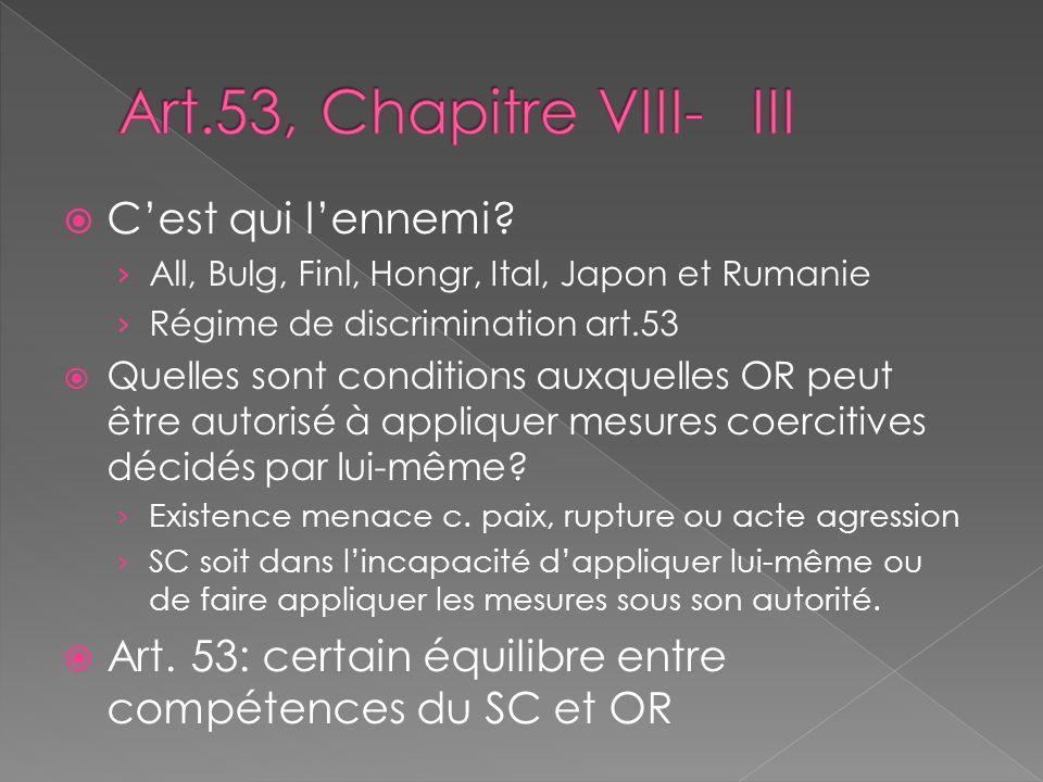 Art.53, Chapitre VIII- III C'est qui l'ennemi