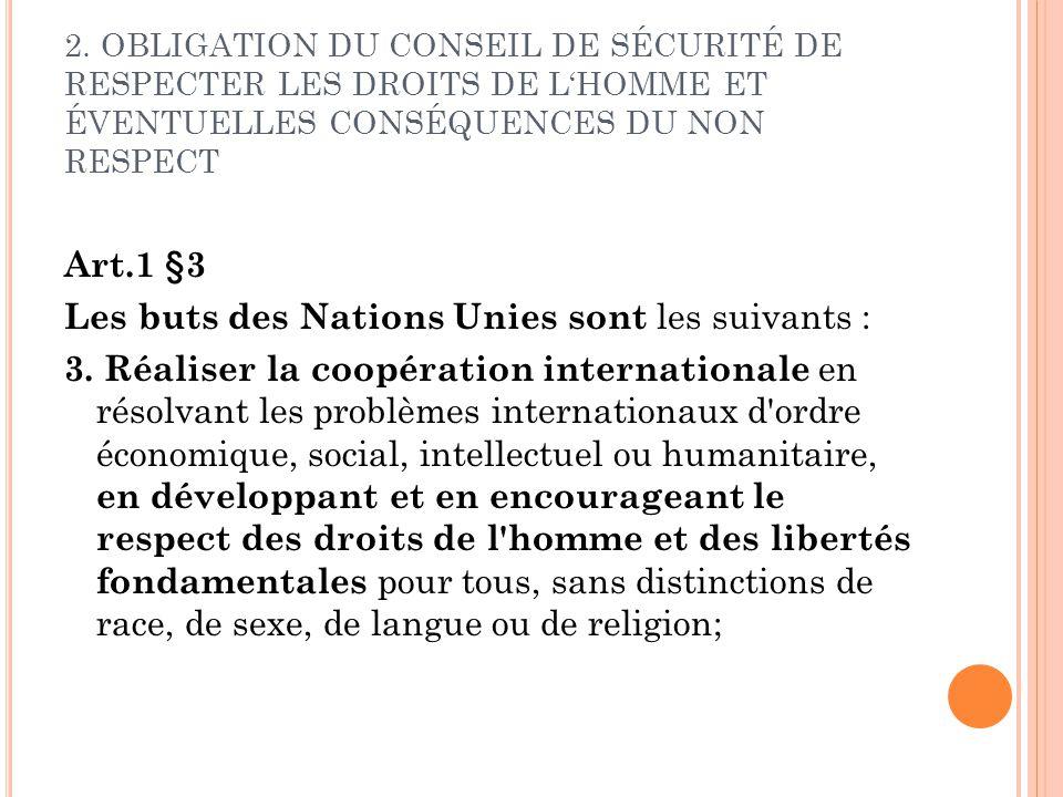 Les buts des Nations Unies sont les suivants :
