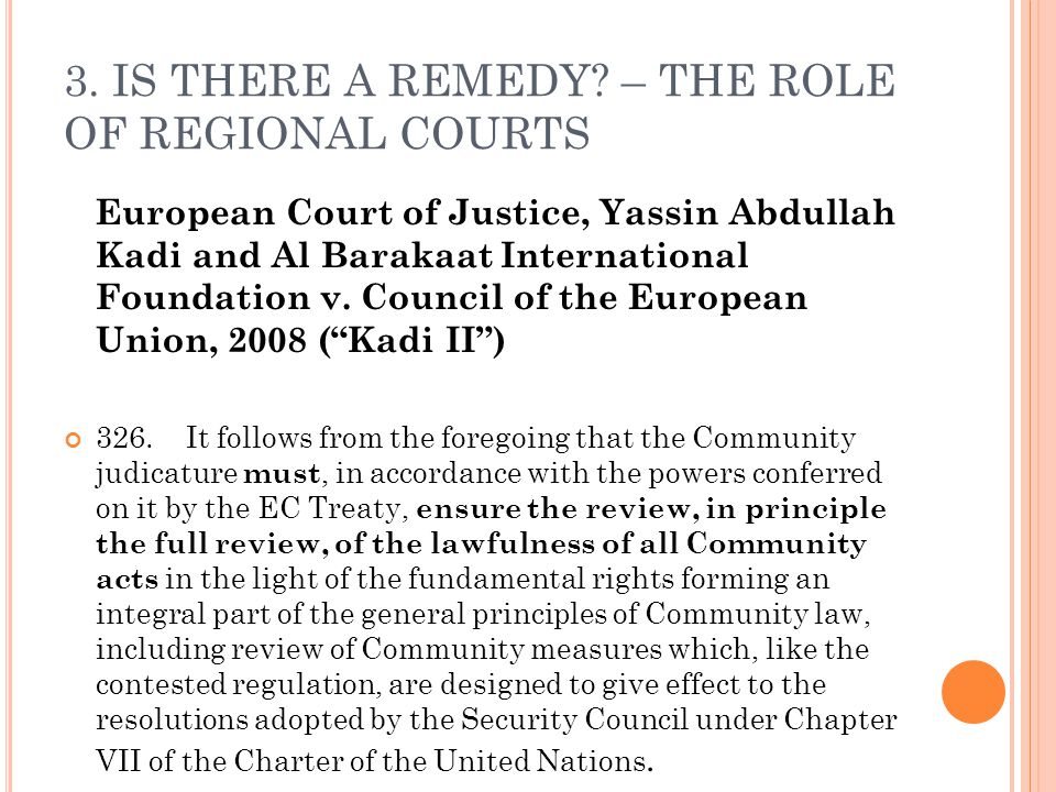 3. IS THERE A REMEDY – THE ROLE OF REGIONAL COURTS