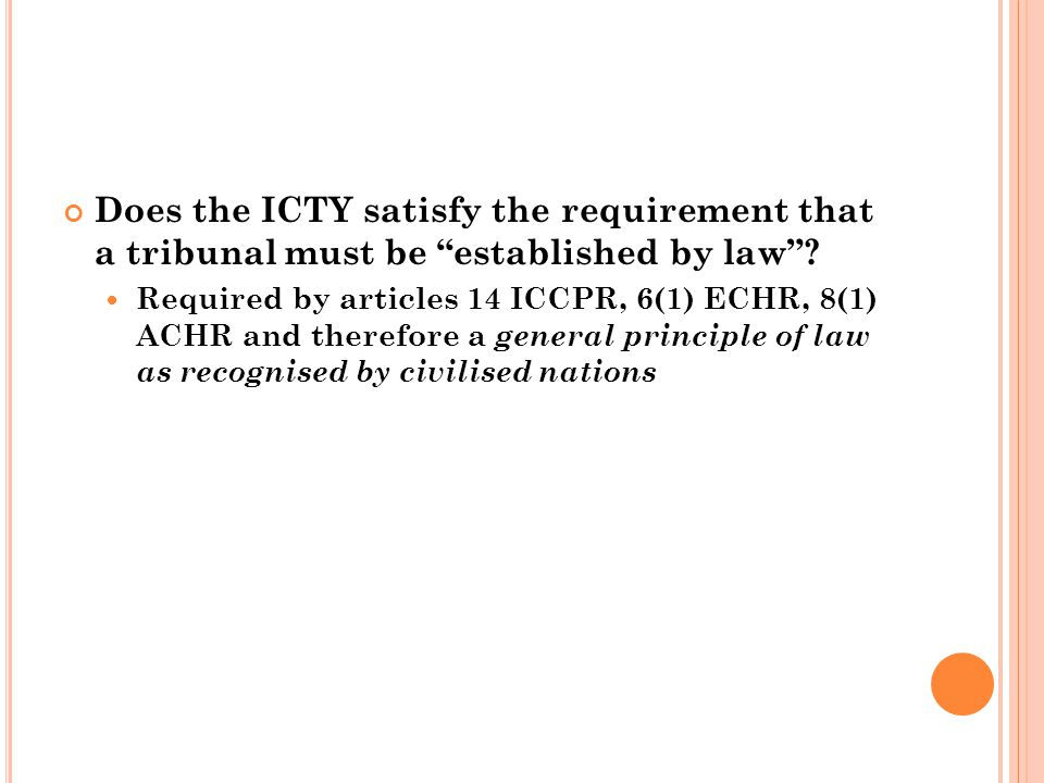 Does the ICTY satisfy the requirement that a tribunal must be established by law