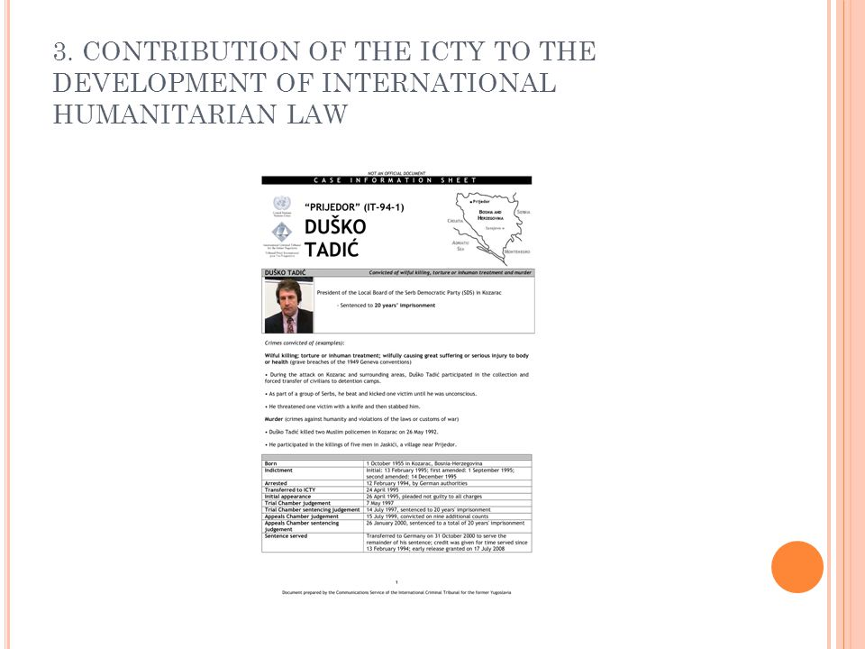 3. CONTRIBUTION OF THE ICTY TO THE DEVELOPMENT OF INTERNATIONAL HUMANITARIAN LAW