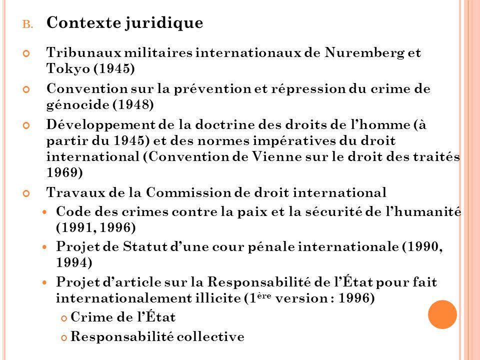 Contexte juridique Tribunaux militaires internationaux de Nuremberg et Tokyo (1945)