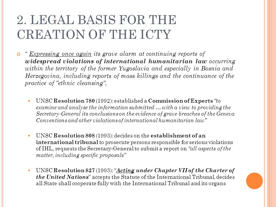 2. LEGAL BASIS FOR THE CREATION OF THE ICTY