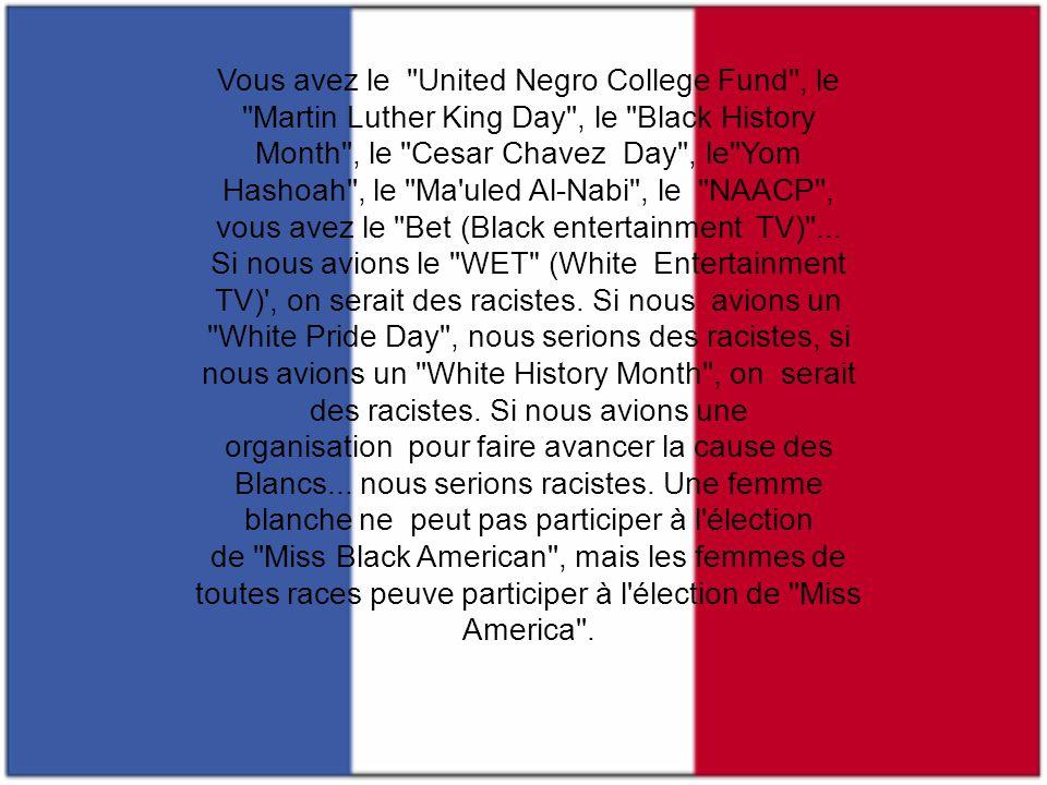 Vous avez le United Negro College Fund , le Martin Luther King Day , le Black History Month , le Cesar Chavez Day , le Yom Hashoah , le Ma uled Al-Nabi , le NAACP , vous avez le Bet (Black entertainment TV) ...