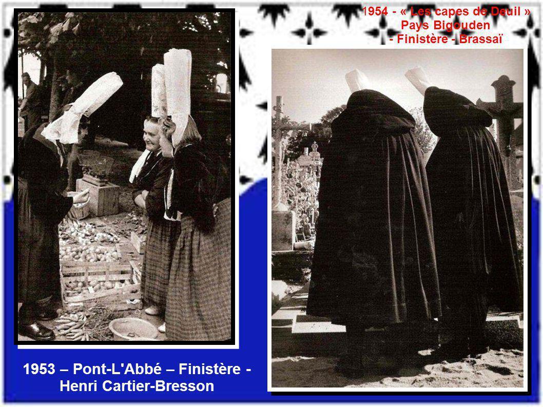 1953 – Pont-L Abbé – Finistère - Henri Cartier-Bresson