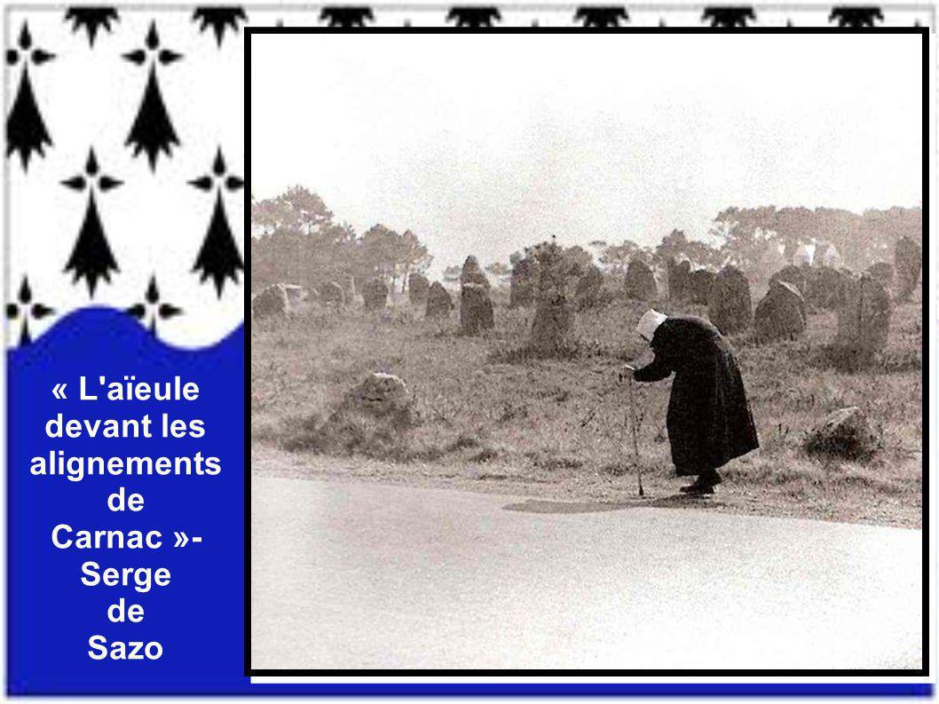 « L aïeule devant les alignements de Carnac »- Serge de Sazo