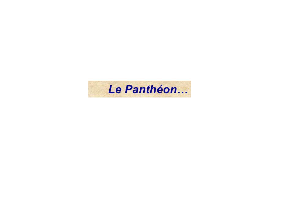 Le Panthéon…