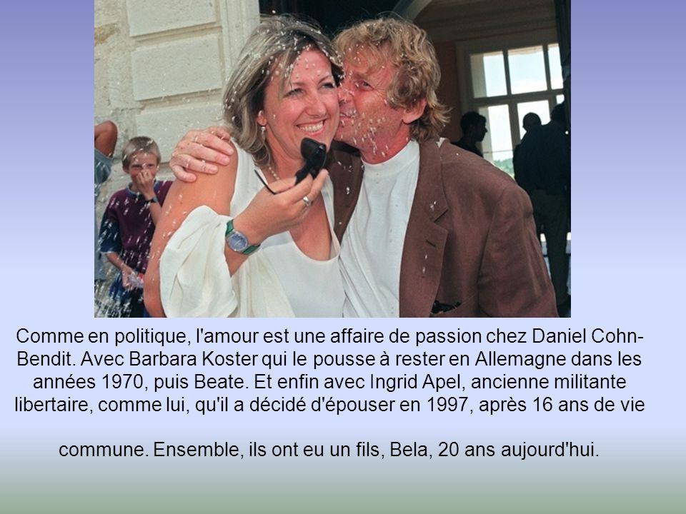 Comme en politique, l amour est une affaire de passion chez Daniel Cohn-Bendit.