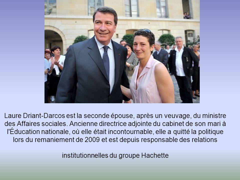 Laure Driant-Darcos est la seconde épouse, après un veuvage, du ministre des Affaires sociales.