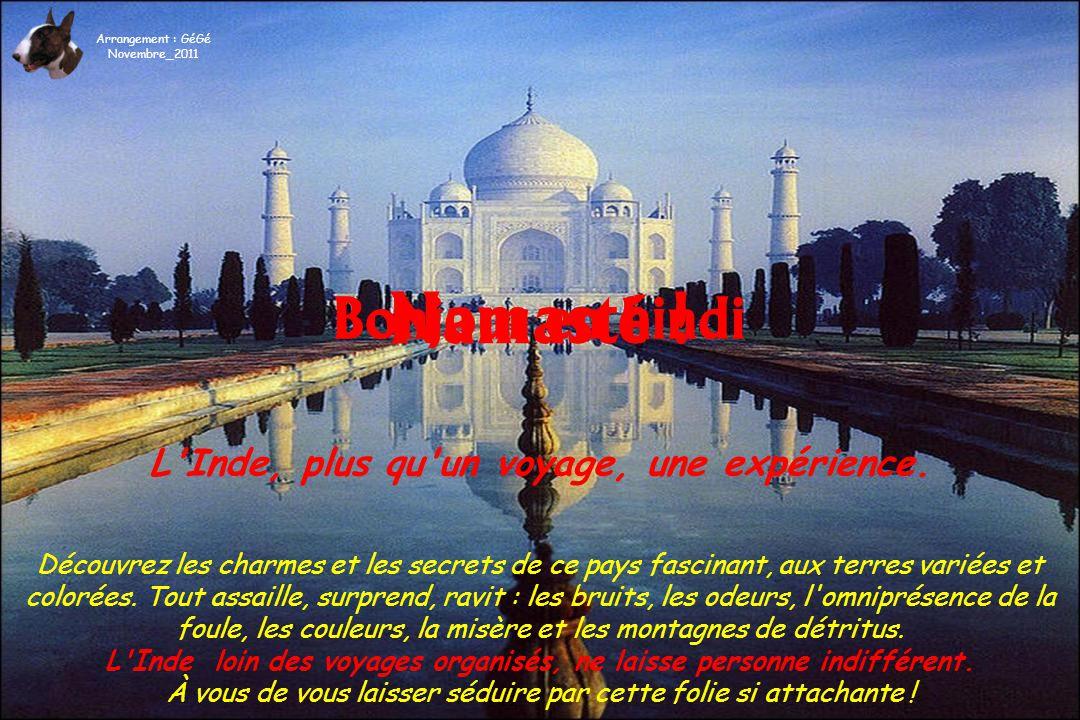 Namasté ! Bonjour en hindi L Inde, plus qu un voyage, une expérience.