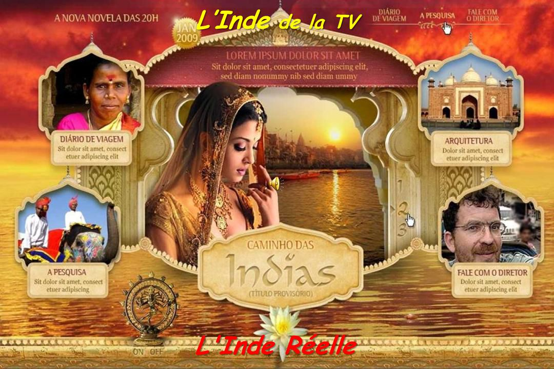 L'Inde de la TV L Inde Réelle