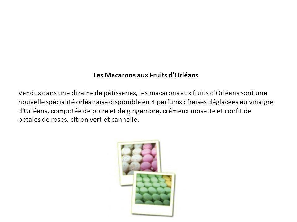 Les Macarons aux Fruits d Orléans