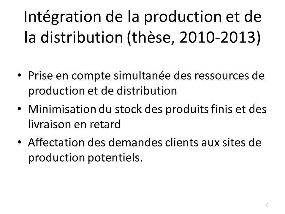 Intégration de la production et de la distribution (thèse, 2010-2013)