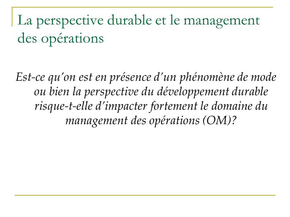La perspective durable et le management des opérations