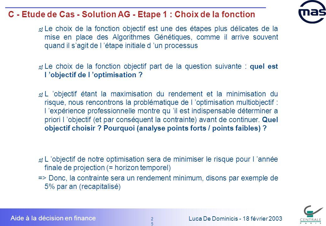 C - Etude de Cas - Solution AG - Etape 1 : Choix de la fonction