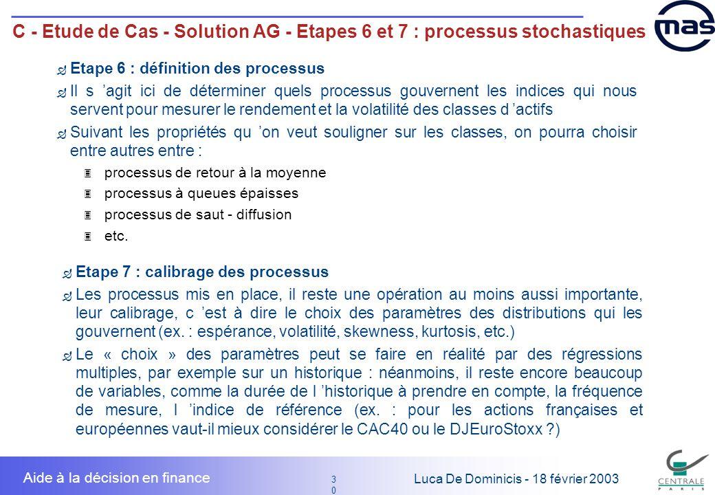 C - Etude de Cas - Solution AG - Etapes 6 et 7 : processus stochastiques
