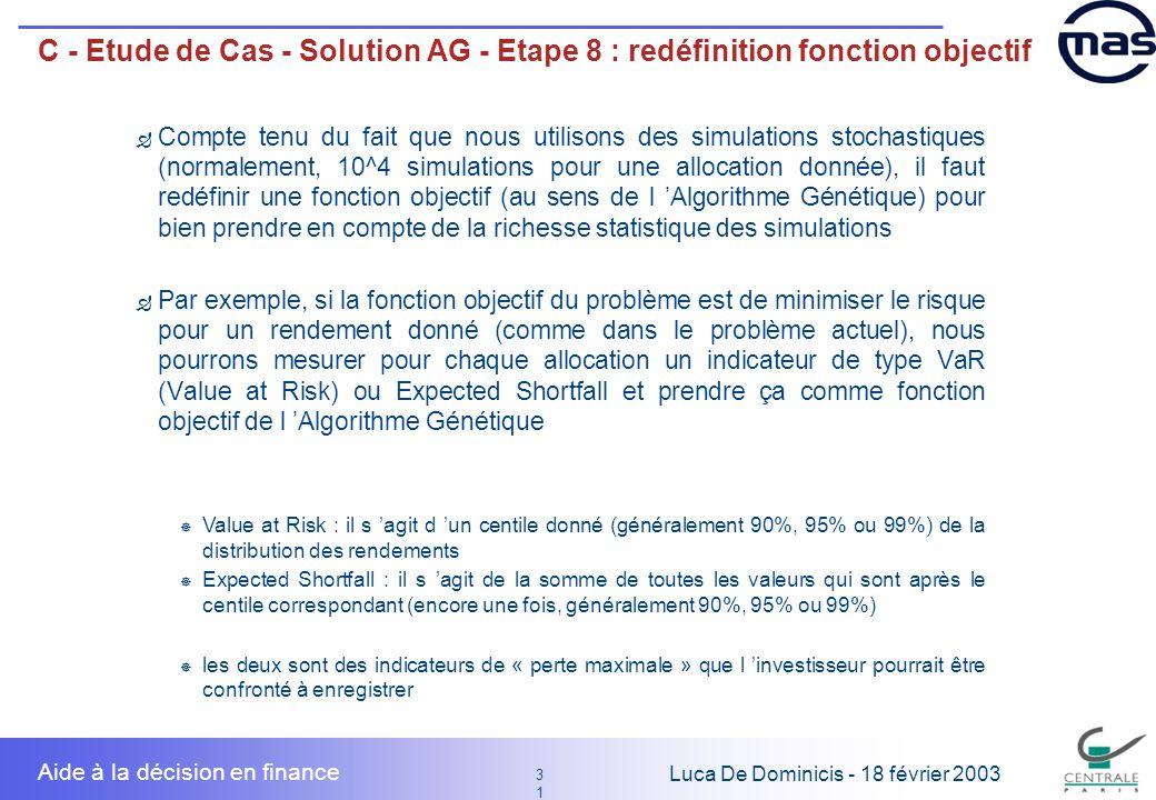 C - Etude de Cas - Solution AG - Etape 8 : redéfinition fonction objectif