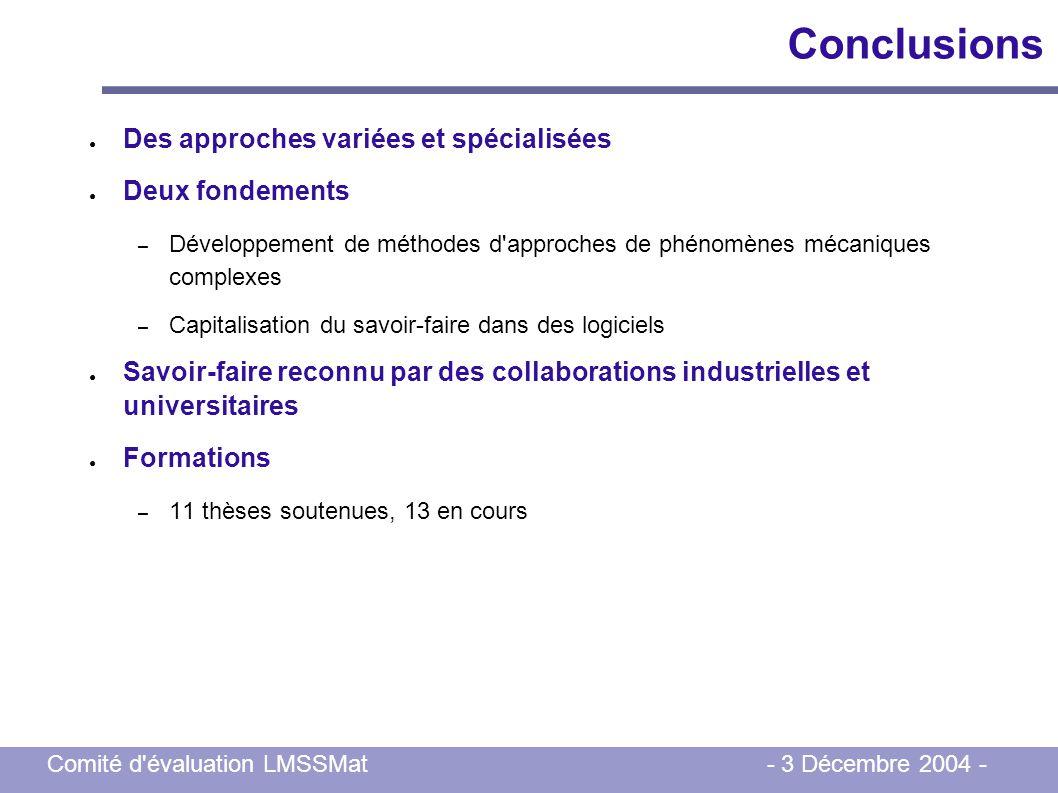 Conclusions Des approches variées et spécialisées Deux fondements