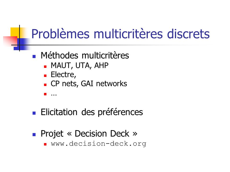 Problèmes multicritères discrets