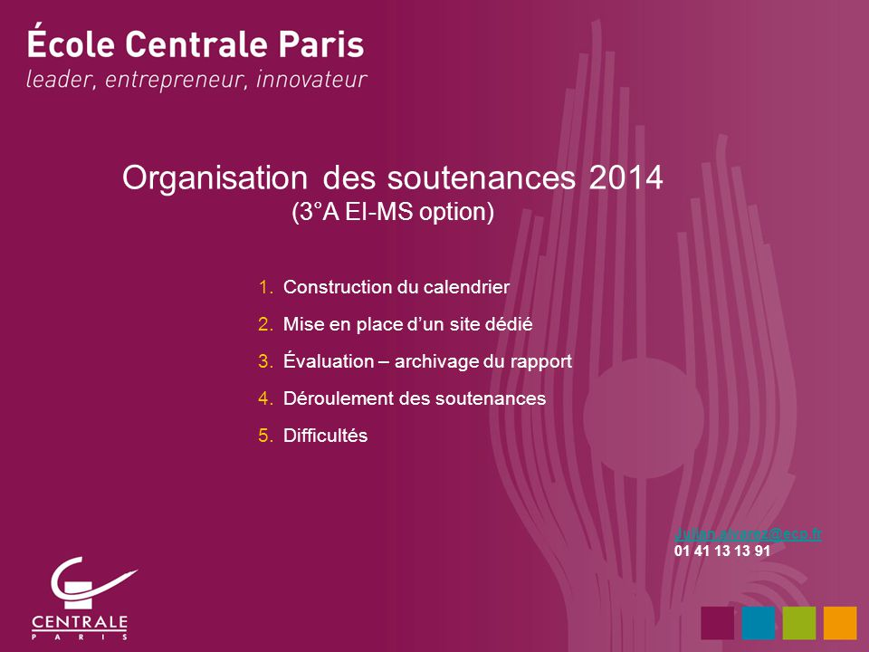 Organisation des soutenances 2014 (3°A EI-MS option)