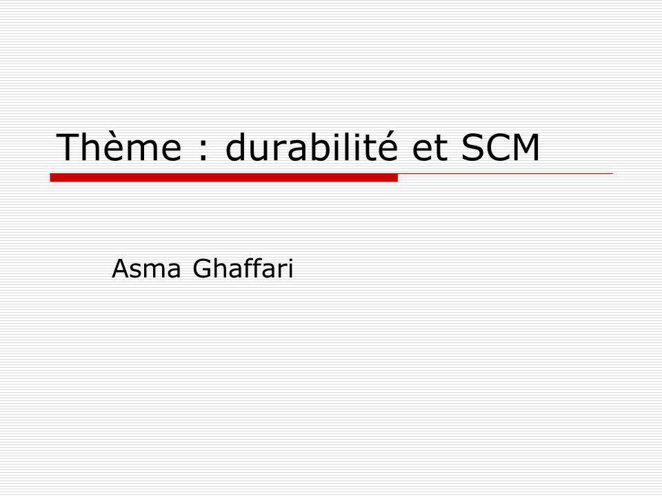 Thème : durabilité et SCM
