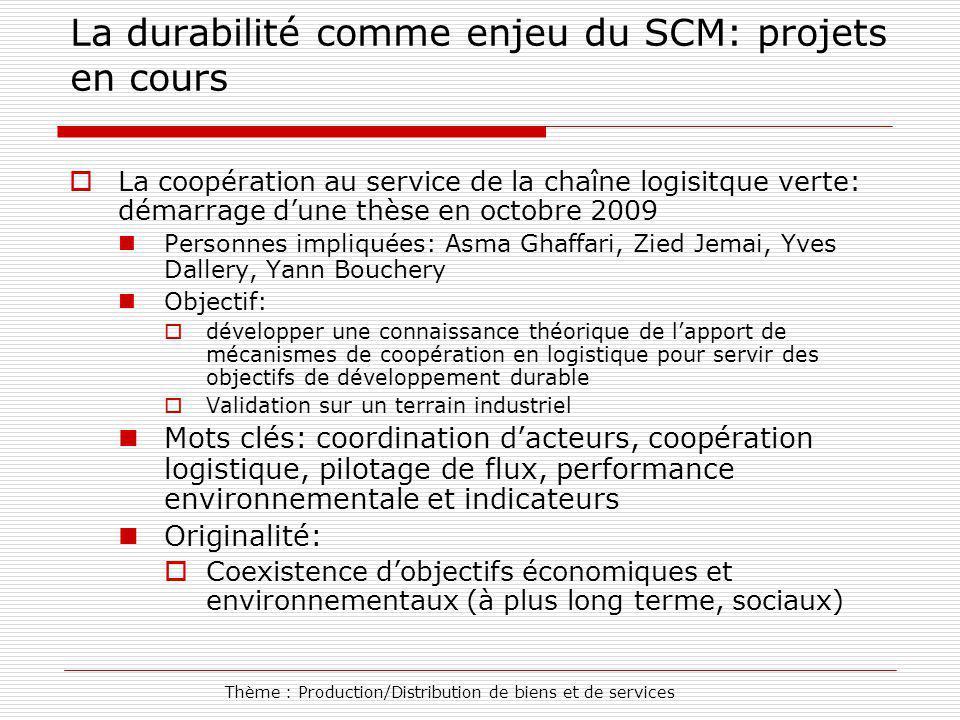La durabilité comme enjeu du SCM: projets en cours