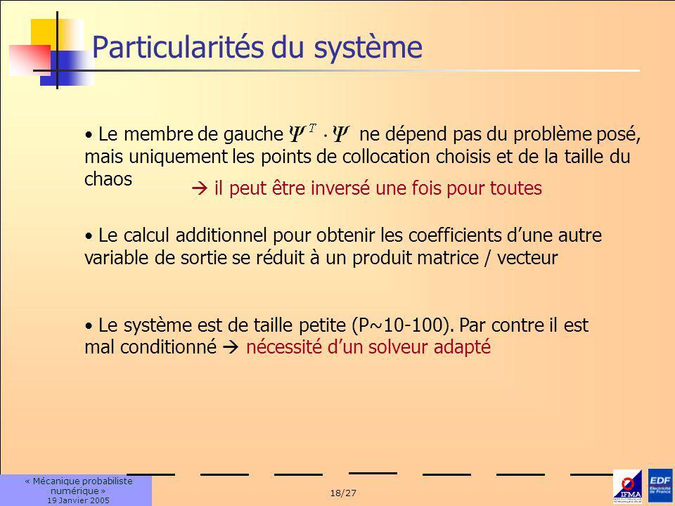 Particularités du système