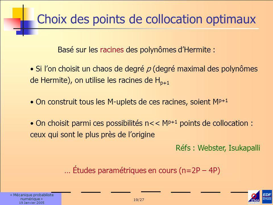 Choix des points de collocation optimaux