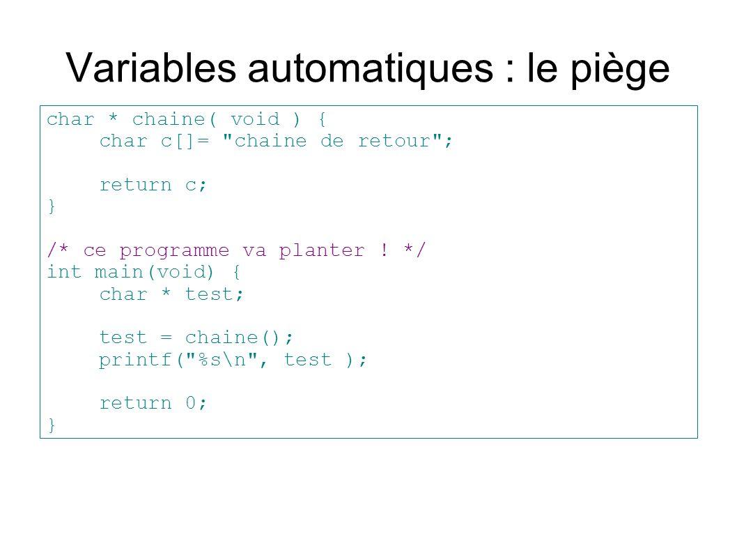 Variables automatiques : le piège