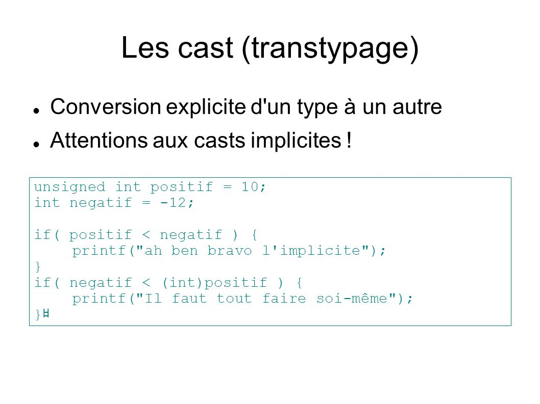 Les cast (transtypage)