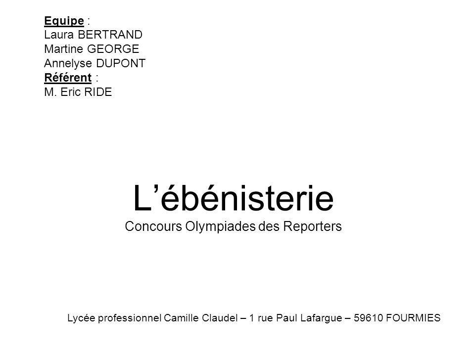 L'ébénisterie Concours Olympiades des Reporters
