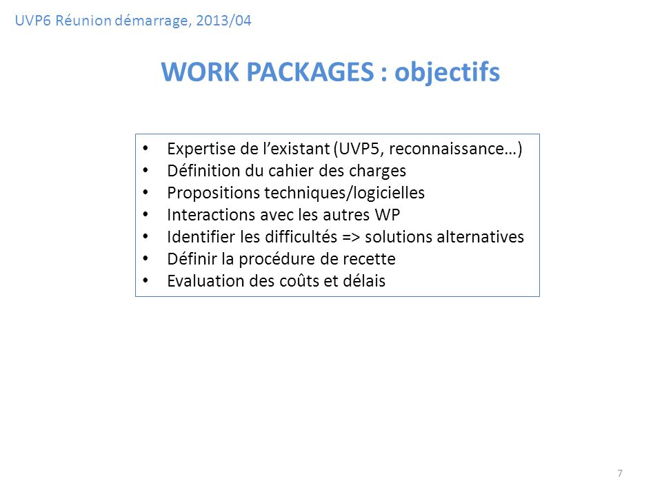 WORK PACKAGES : objectifs