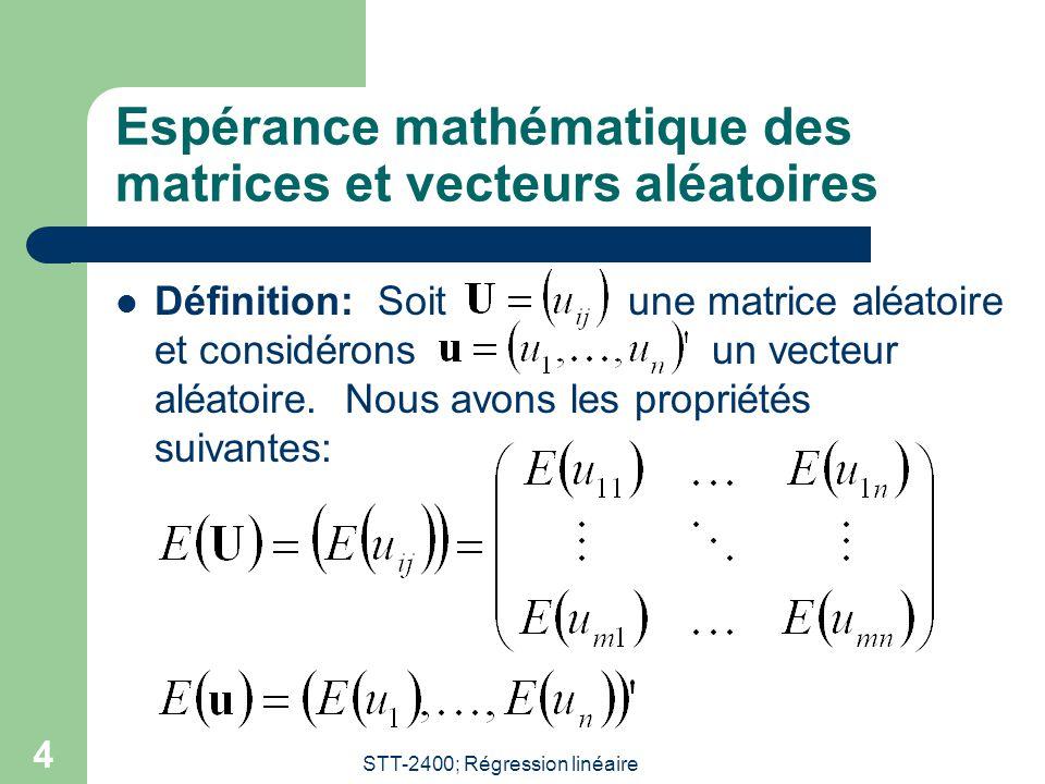 Espérance mathématique des matrices et vecteurs aléatoires