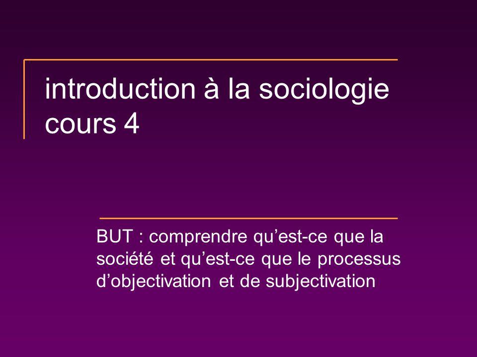 introduction à la sociologie cours 4