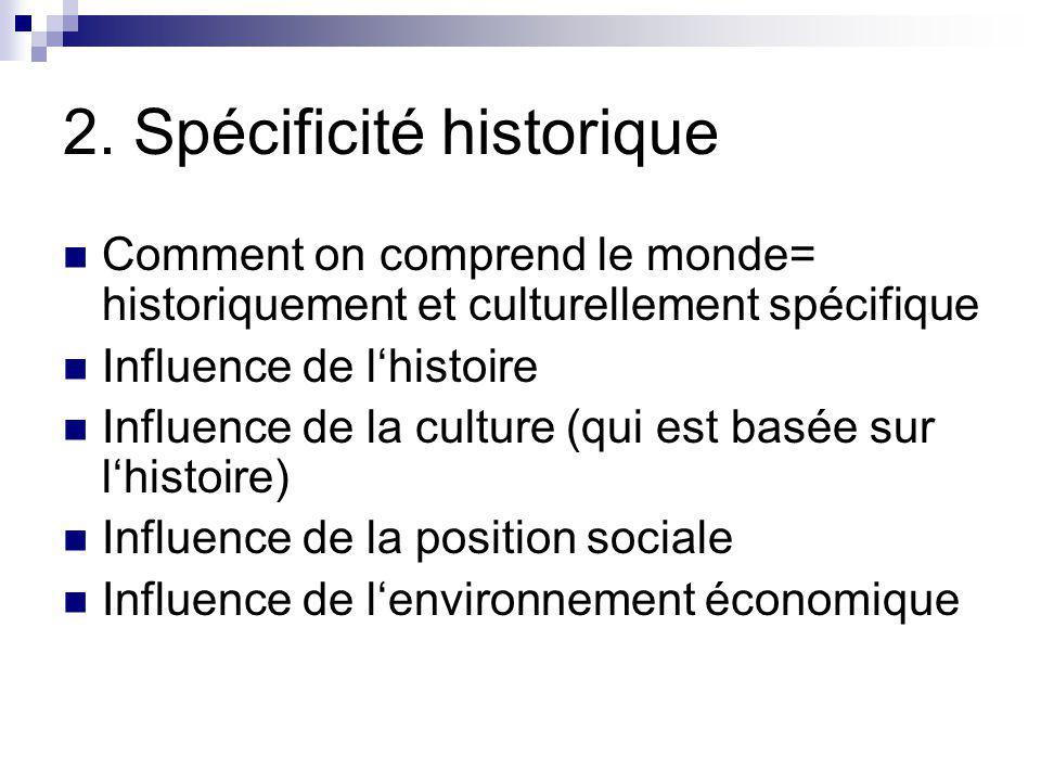 2. Spécificité historique