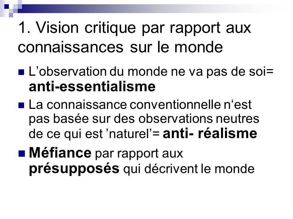 1. Vision critique par rapport aux connaissances sur le monde