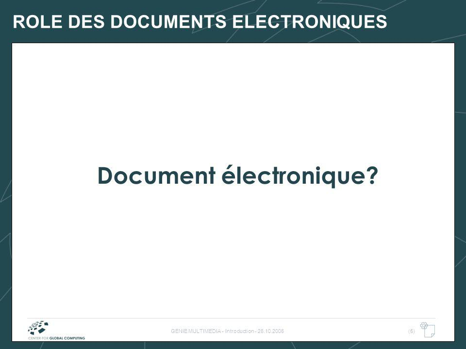 ROLE DES DOCUMENTS ELECTRONIQUES