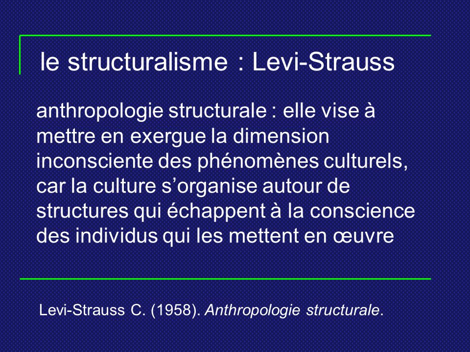 le structuralisme : Levi-Strauss
