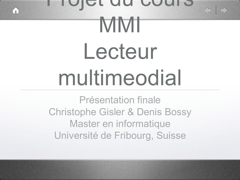 Projet du cours MMI Lecteur multimeodial