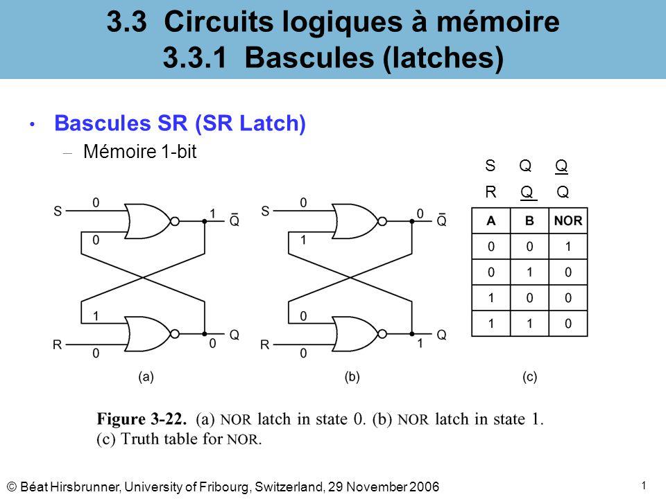 3.3 Circuits logiques à mémoire 3.3.1 Bascules (latches)