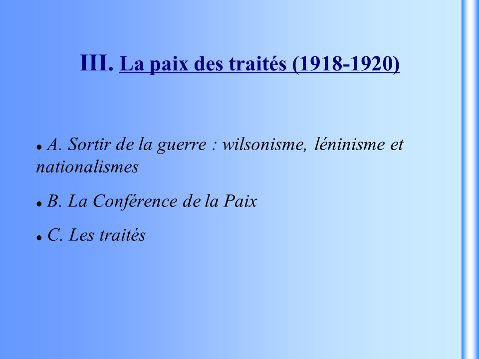 III. La paix des traités (1918-1920)
