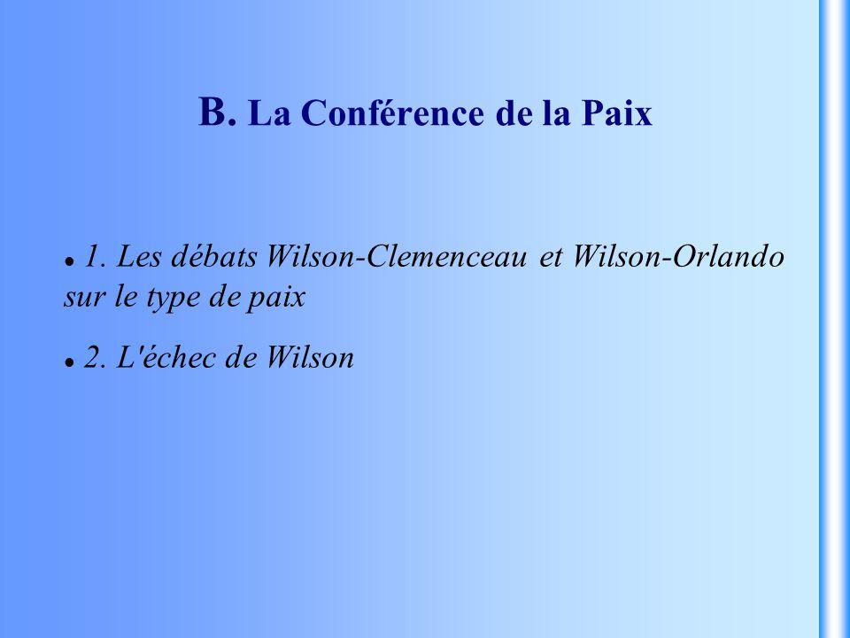 B. La Conférence de la Paix