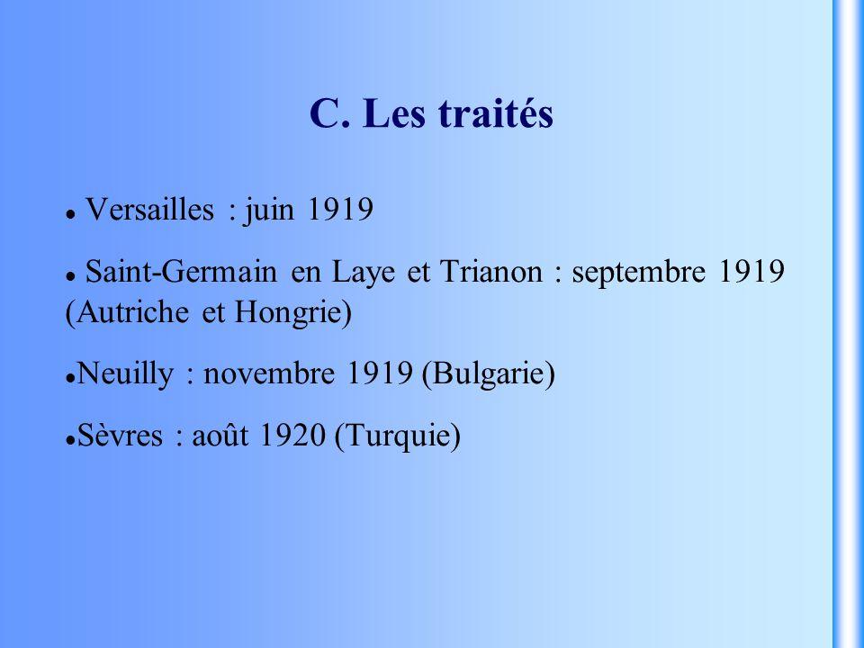 C. Les traités Versailles : juin 1919