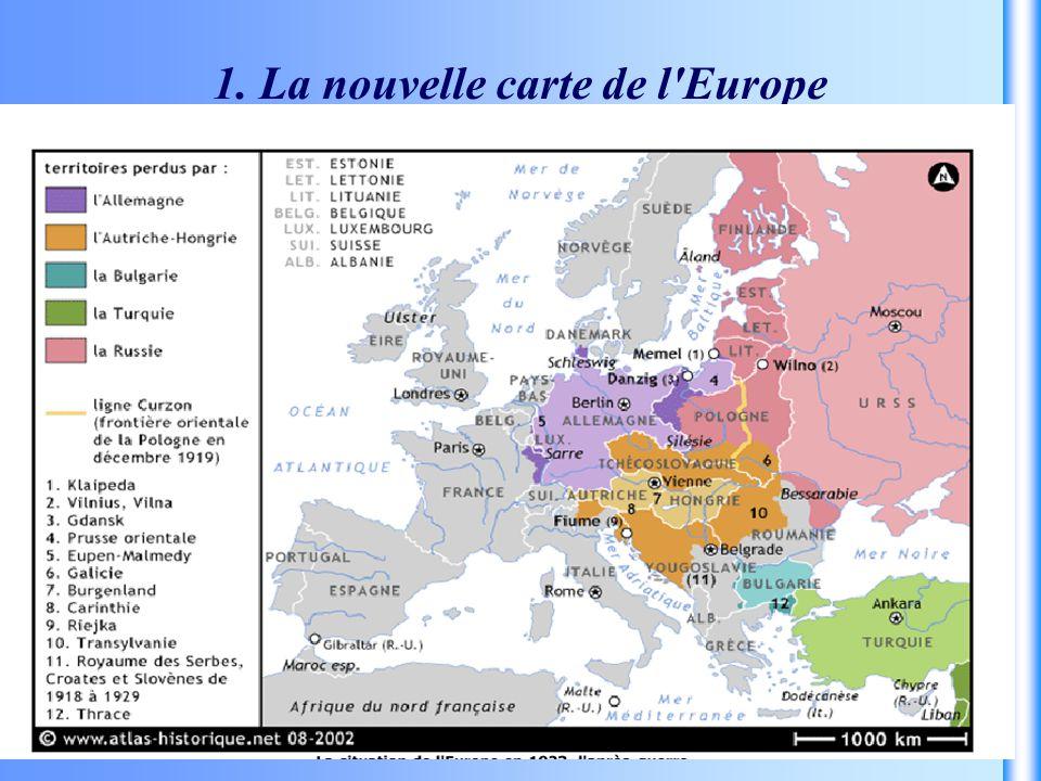 1. La nouvelle carte de l Europe