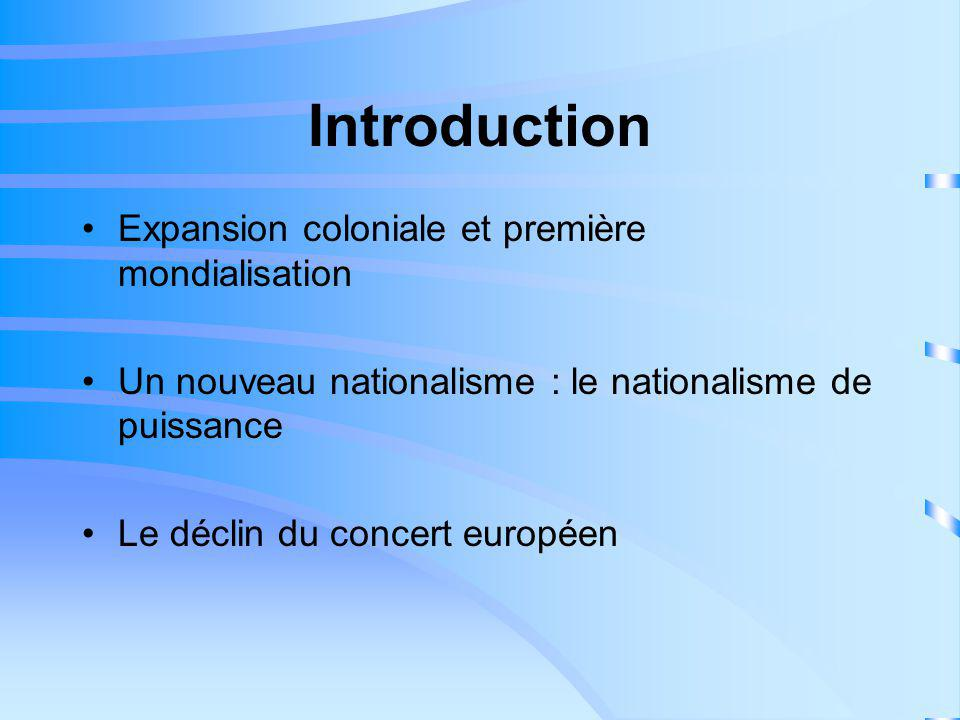 Introduction Expansion coloniale et première mondialisation