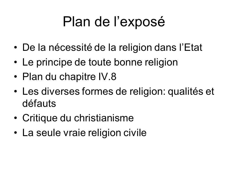Plan de l'exposé De la nécessité de la religion dans l'Etat
