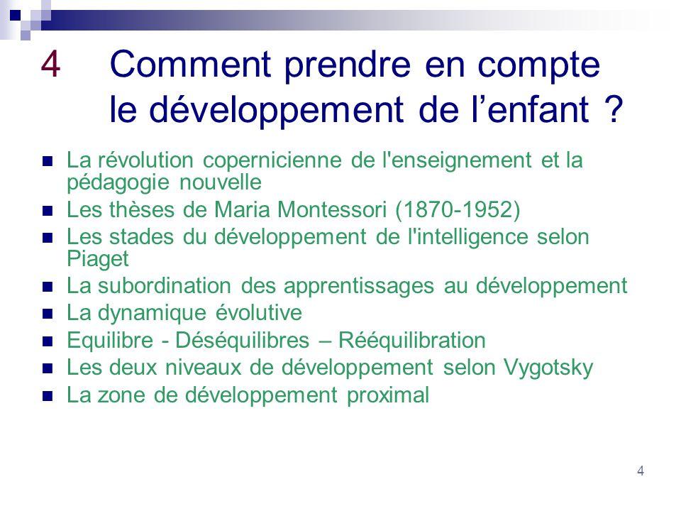 4 Comment prendre en compte le développement de l'enfant